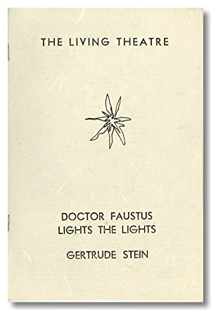 THE LIVING THEATRE DOCTOR FAUSTUS LIGHTS THE LIGHTS GERTRUDE STEIN [wrapper title]
