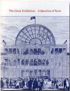 THE GREAT EXHIBITION: A QUESTION OF TASTE