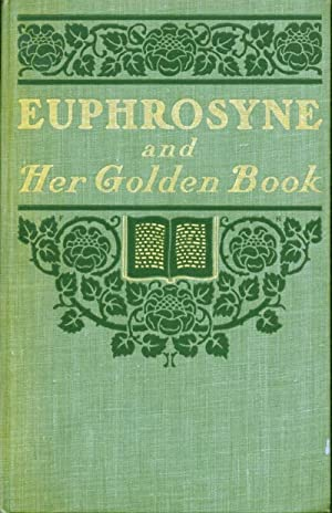 EUPHROSYNE AND HER