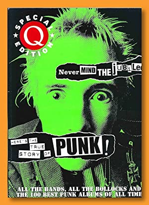 SPECIAL EDITION NEVER MIND THE JUBILEE HERE'S THE TRUE STORY OF PUNK! [wrapper title]