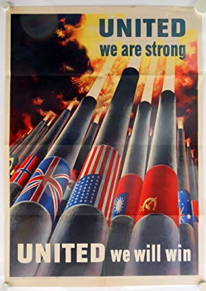 [Vintage World War II Poster:] UNITED WE ARE STRONG / UNITED WE WILL WIN [caption title]