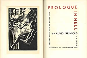 PROLOGUE IN HELL: Kreymborg, Alfred