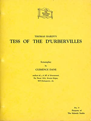[An archive of scripts for an unproduced film version of:] TESS OF THE D'URBERVILLES