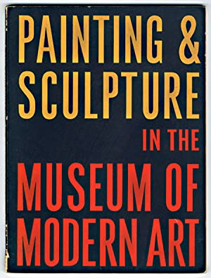 PAINTING & SCULPTURE IN THE MUSEUM OF MODERN ART