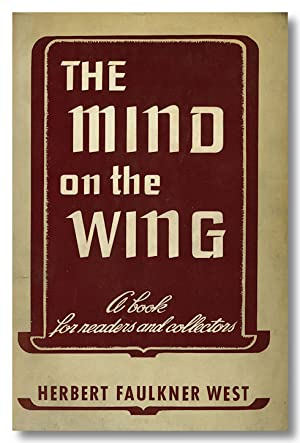 THE MIND ON THE WING A BOOK FOR READERS AND COLLECTORS