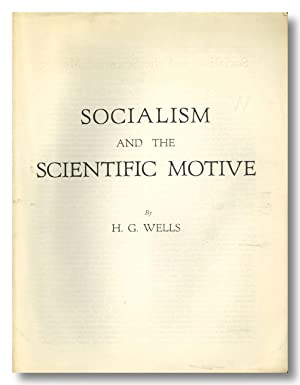 SOCIALISM AND THE SCIENTIFIC MOTIVE