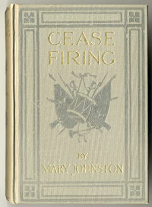 CEASE FIRING . WITH ILLUSTRATIONS BY N.C. WYETH