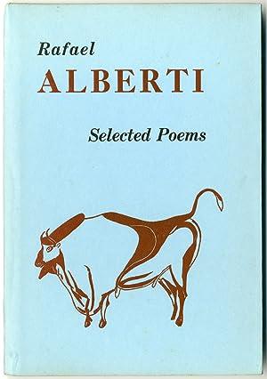 SELECTED POEMS: Alberti, Rafael