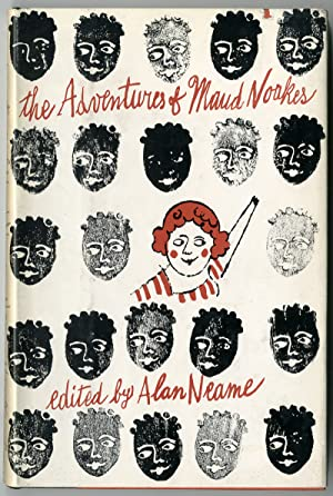 THE ADVENTURES OF MAUD NOAKES AN AUTOBIOGRAPHICAL ACCOUNT BY THE AUTHORESS OF THE NOAKES REPORT E...