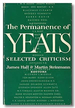 THE PERMANENCE OF YEATS SELECTED CRITICISM