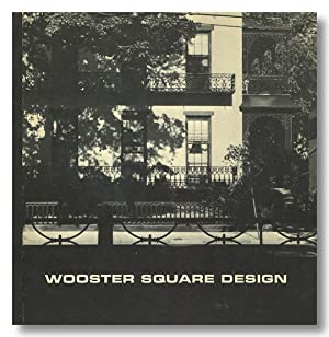 WOOSTER SQUARE DESIGN A REPORT ON THE BACKGROUND, EXPERIENCE, AND DESIGN PROCEDURES IN REDEVELOPM...