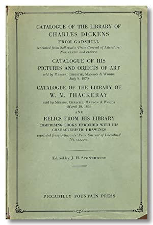CATALOGUE OF THE LIBRARY OF CHARLES DICKENS . CATALOGUE OF THE LIBRARY OF W. M. THACKERAY.