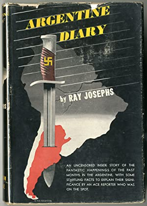 ARGENTINE DIARY THE INSIDE STORY OF THE COMING OF FASCISM