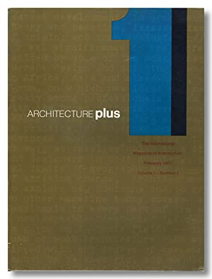 ARCHITECTURE PLUS THE INTERNATIONAL MAGAZINE OF ARCHITECTURE