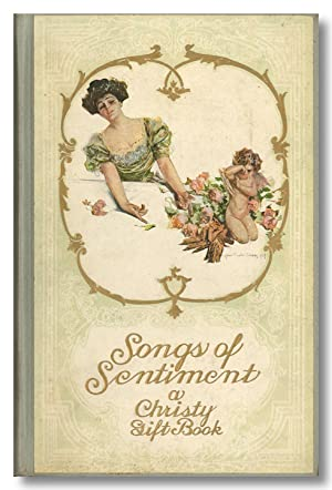SONGS OF SENTIMENT A CHRISTY GIFT BOOK