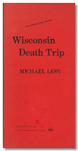 WISCONSIN DEATH TRIP [nb: the text only is present]