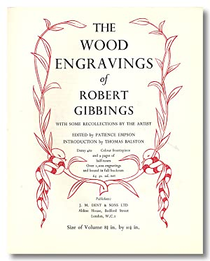THE WOOD ENGRAVINGS OF ROBERT GIBBINGS WITH SOME RECOLLECTIONS BY THE ARTIST