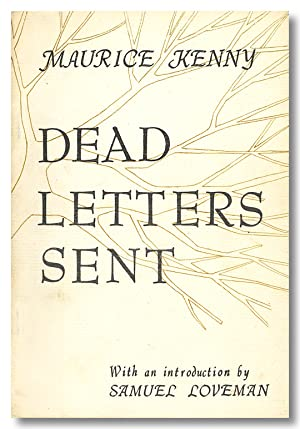DEAD LETTERS SENT AND OTHER POEMS