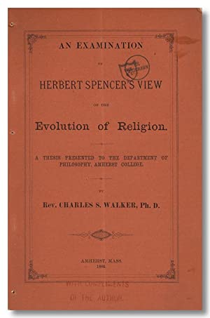 AN EXAMINATION OF HERBERT SPENCER'S VIEW OF THE EVOLUTION OF RELIGION.
