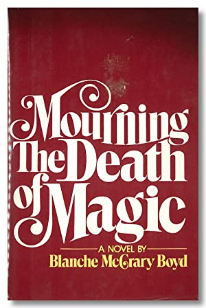MOURNING THE DEATH OF MAGIC