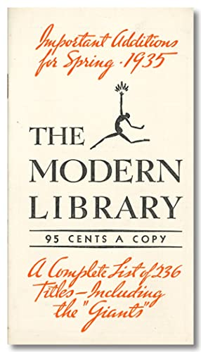 IMPORTANT ADDITIONS FOR SPRING - 1935 THE MODERN LIBRARY . A COMPLETE LIST OF 236 TITLES . [wrapp...