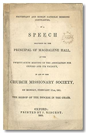PROTESTANT AND ROMAN CATHOLIC MISSIONS CONTRASTED, IN A SPEECH DELIVERED BY THE PRINCIPAL OF MAGD...