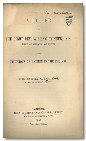 A LETTER TO THE RIGHT REV. WILLIAM SKINNER, D.D., BISHOP OF ABERDEEN, AND PRIMUS, ON THE FUNCTION...