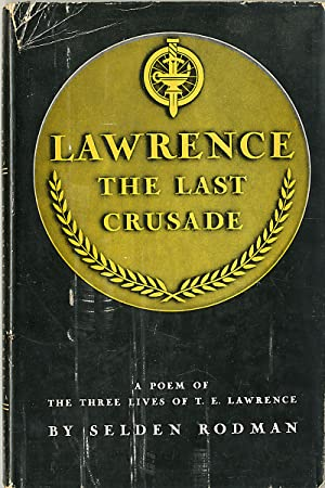 LAWRENCE THE LAST CRUSADE A DRAMATIC- NARRATIVE POEM