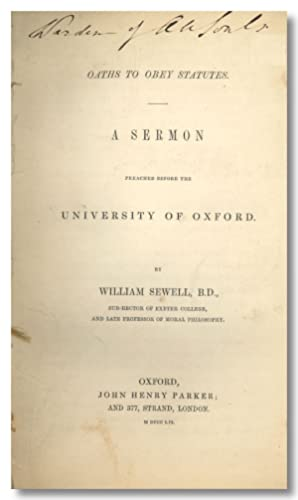 OATHS TO OBEY STATUTES. A SERMON PREACHED BEFORE THE UNIVERSITY OF OXFORD