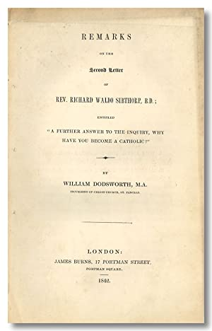 REMARKS ON THE SECOND LETTER OF REV. RICHARD WALDO SIBTHORP, B.D.; ENTITLED