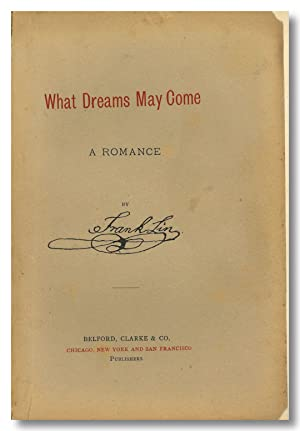 WHAT DREAMS MAY COME A ROMANCE. By