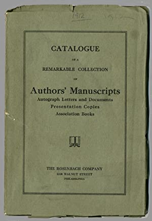 CATALOGUE OF A REMARKABLE COLLECTION OF AUTHORS' MANUSCRIPTS AUTOGRAPH LETTERS AND DOCUMENTS PRES...