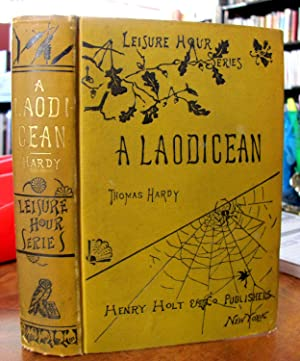 A Laodicean, Or The Castle of the: Hardy, Thomas