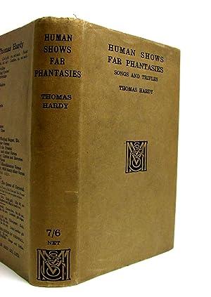 Human Shows Far Phantasies: Hardy, Thomas