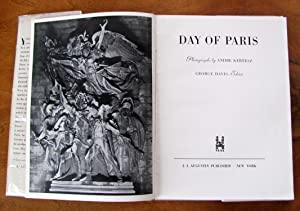 Day Of Paris: Kertesz, Andre (Photographs) and George Davis (Editor)