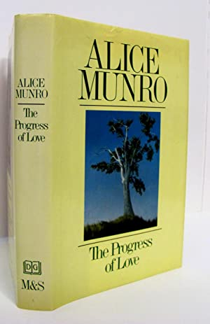 The Progress Of Love (SIGNED and INSCRIBED): Munro, Alice