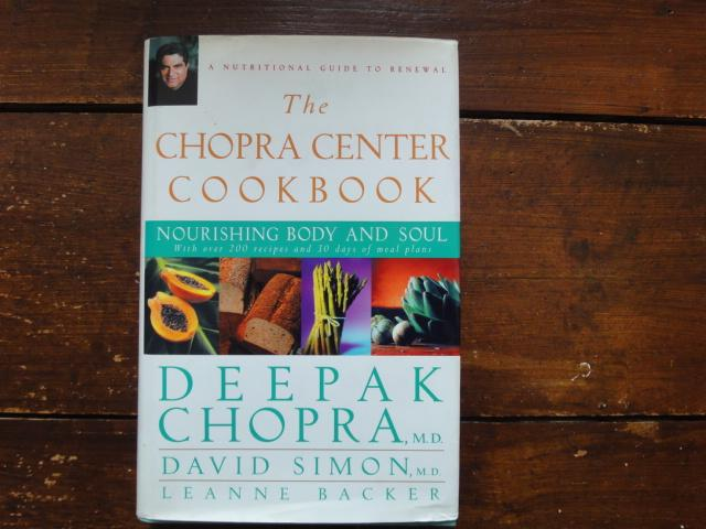 the chopra center cookbook chopra deepak simon david backer leanne