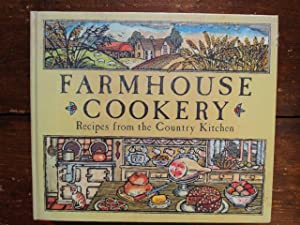 Farmhouse Cookery Recipes from a Country Kitchen