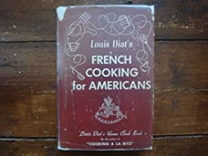 French Cooking for Americans: Louis Diat