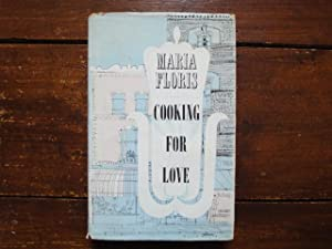 Cooking for Love: Maria Floris