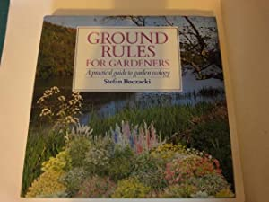 Ground Rules for Gardeners: Stefan Buczacki