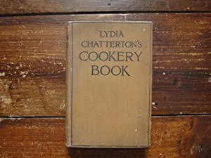 Lydia Chatterton's Cookery Book: Lydia Chatterton