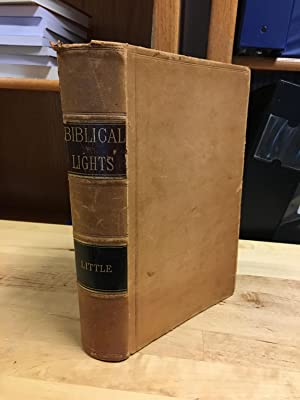 Biblical Lights and Side-Lights: Ten Thousand Illustrations, with Thirty Thousand Cross-Reference...