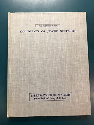 Documents of Jewish Sectaries - Two Volumes in One (Library of Biblical Studies)