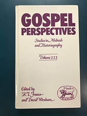 Gospel Perspectives, Vol III: Studies of History and Tradition in the Four Gospels
