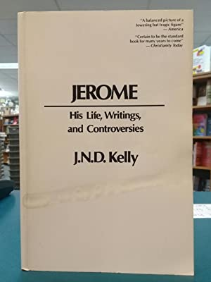 Jerome : His Life, Writings and Controversies