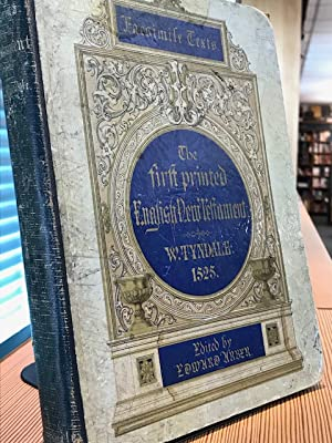 THE FIRST PRINTED ENGLISH NEW TESTAMENT.TRANSLATED BY WILLIAM TYNDALE.PHOTO LITHOGRAPHED FROM THE...