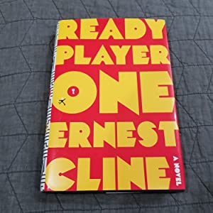 Ready Player One, True First Edition, SIGNED: Ernest Cline