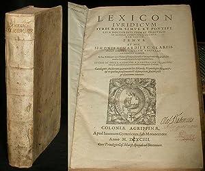 Lexicon iuridicum iuris rom. simul et pontificii: SCHARDIUS, SIMON.