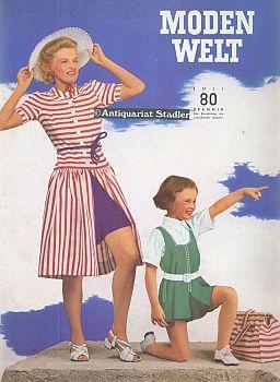 Modenwelt. Heft 7. Juli 1939.: Modezeitschrift: